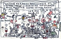 "C'est la kermesse de radio ""libertaire""."