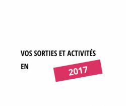 Vos sorties et activités - 2017