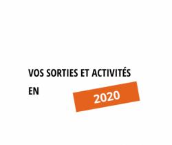 Vos sorties et activités - 2020