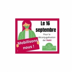 Déconjugalisation AAH - Manifestation 16/9/2021