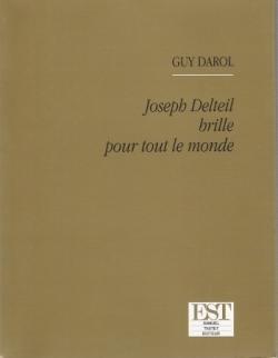 Joseph Delteil brille pour tout le monde
