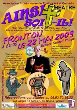 """Saison 2008/2009 : """"Ainsi Soit-Il"""""""