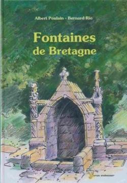 Fontaines de Bretagne © Bernard Rio