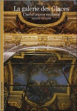 La Galerie des Glaces Jacques Thuillier