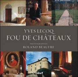 Fou de châteaux Yves Lecoq, Roland Beaufre