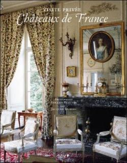 Visite privée des châteaux de France