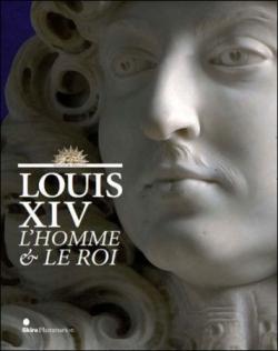 Louis XIV, l'homme et le roi , Exposition, château