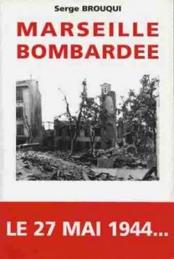 Marseille bombardée