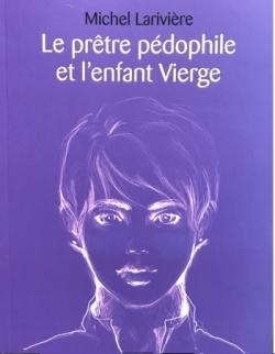 Le prêtre pédophile et l'enfant Vierge
