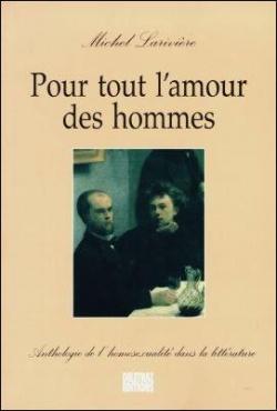 Pour tout l'amour des hommes , anthologie de l'hom