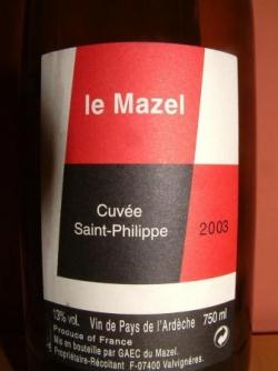 CUVEE ST PHILIPPE 2003 DE CHEZ MAZEL