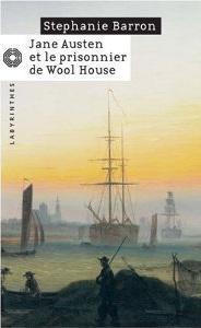 Jane Austen et le Prisonnier de Whool House