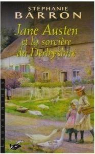 Jane Austen et la Sorcière du Derbyshire