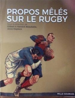 """""""Propos mêlés sur le rugby"""""""