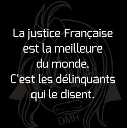 La Justice française ? AU TOP !!!!!