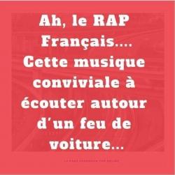 Douce France ! Doux rappeurs !...
