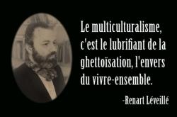 Prophète, contre le multiculturalisme...