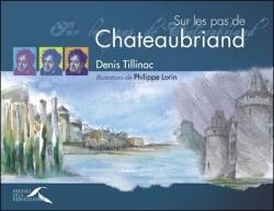 Chateaubriand, vu par Tillinac...