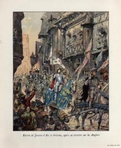 Entrée de Jeanne d'Arc dans Orléans libérée...