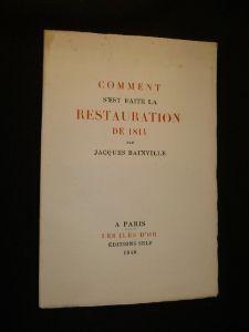 1948 : Comment s'est faite la Restauration de 1814