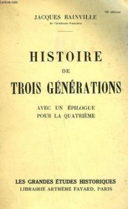 1918 : Histoire de Trois générations...