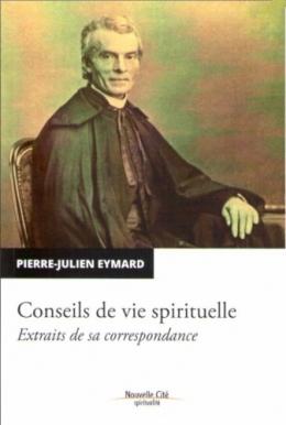 Conseils de vie spirituelle stPJEymard.jpg