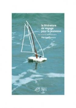 La littérature de voyage pour la jeunesse