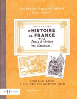Petit Cahier d'Histoire de France (1/2)