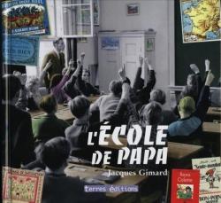 L'école de Papa (octobre 2008)