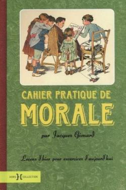 Cahier pratique de morale (avril 2009)