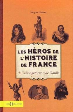 Les Héros de l'Histoire de France (septembre 2010)
