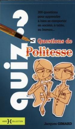 Questions de Politesse (mars 2008)
