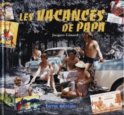 Les Vacances de Papa (mai 2008)