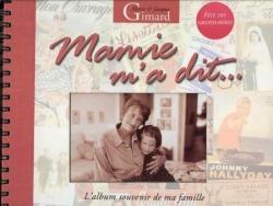 Mamie m'a dit (mars 2004)