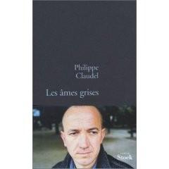 Les âmes grises Philippe Claudel