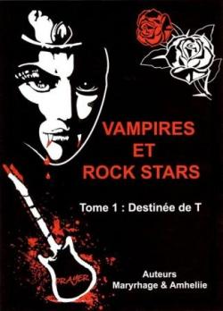 Vampires et Rock Stars SAGA