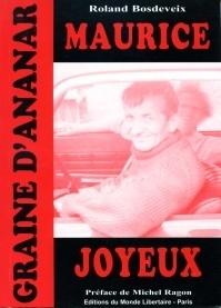 Maurice Joyeux. Graine d'ananar, 2005