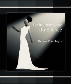 Petite Princesse du Silence, en chemin