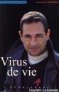 """""""Virus de vie"""""""